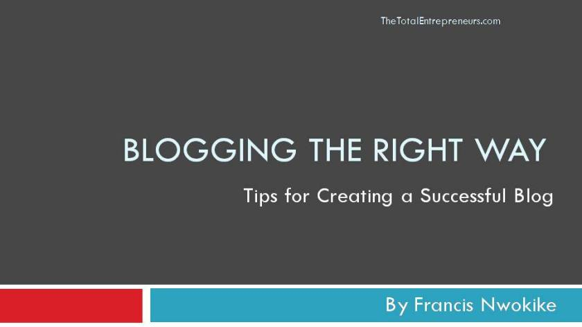 Blogging the right way